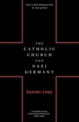 The Catholic Church and Nazi Germany2000 Edition  -     By: Guenter Lewy