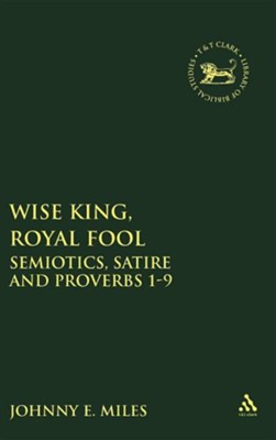 Wise King-Royal Fool   -     By: Johnny Miles