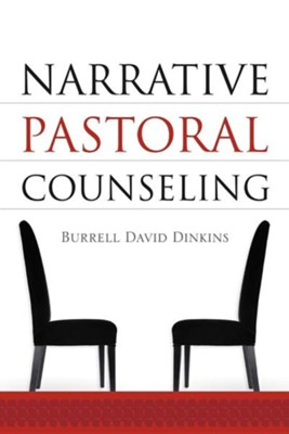 Narrative Pastoral Counseling  -     By: Burrell David Dinkins