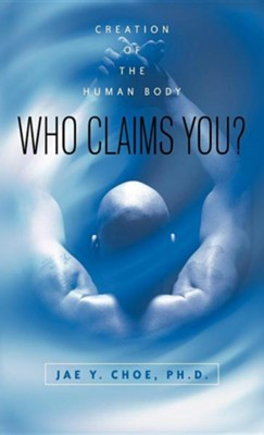 Who Claims You?  -     By: Jae Y. Choe