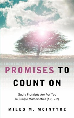 Promises to Count on  -     By: Miles M. McIntyre