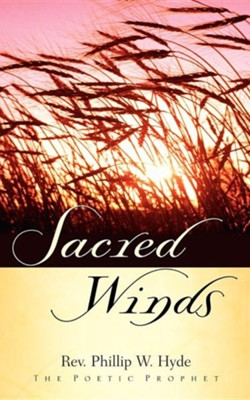 Sacred Winds  -     By: Phillip W. Hyde