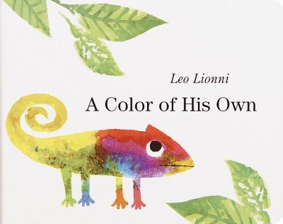 A Color of His Own  -     By: Leo Lionni     Illustrated By: Leo Lionni