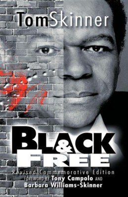 Black and Free  -     By: Tom Skinner