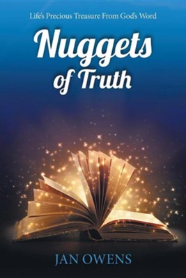 Nuggets of Truth: Life's Precious Treasure from God's Word  -     By: Jan Owens