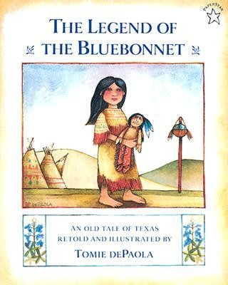 The Legend of the Bluebonnet: An Old Tale of Texas  -     By: Tomie DePaola