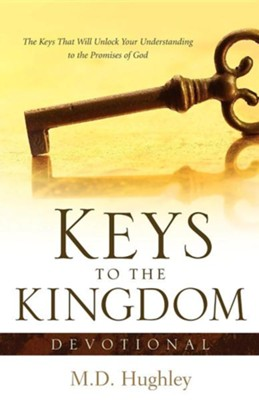 Keys to the Kingdom, Devotional  -     By: M.D. Hughley
