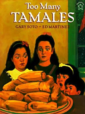 Too Many Tamales  -     By: Gary Soto     Illustrated By: Ed Martinez