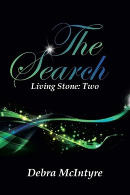 The Search: Living Stone: Two  -     By: Debra McIntyre