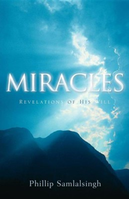 Miracles  -     By: Phillip Samlalsingh