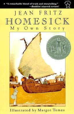 Homesick: My Own Story  -     By: Jean Fritz     Illustrated By: Margot Tomes