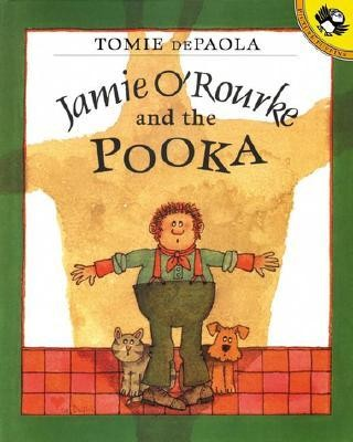Jamie O'Rourke and the Pooka  -     By: Tomie DePaola