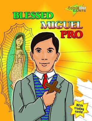 Blessed Miguel Pro  -     By: Virginia Helen Richards