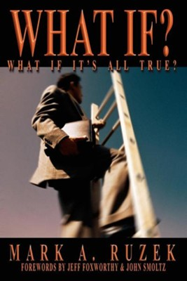 What If?  -     By: Mark A. Ruzek, Jeff Foxworthy, John Smoltz