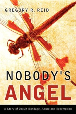 Nobody's Angel  -     By: Gregory R. Reid