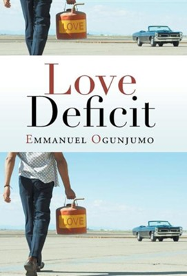 Love Deficit  -     By: Emmanuel Ogunjumo