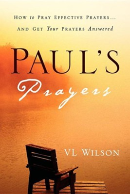 Paul's Prayers  -     By: VL Wilson