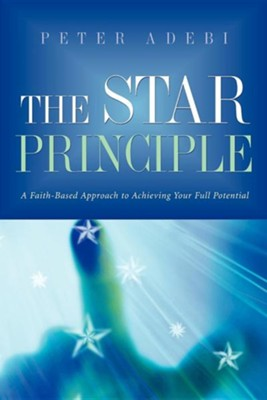 The Star Principle  -     By: Peter Adebi