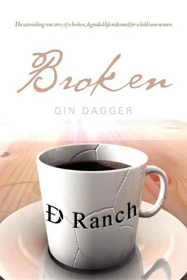 Broken  -     By: Gin Dagger
