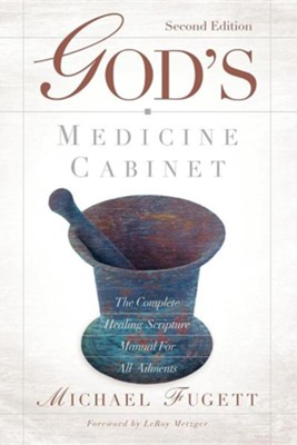 God's Medicine Cabinet Second Edition  -     By: Michael Fugett