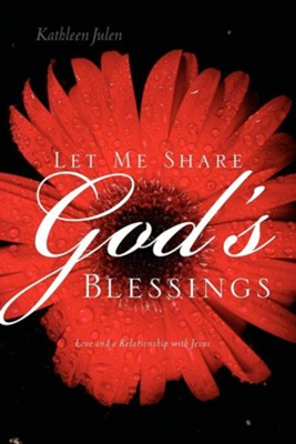 Let Me Share God's Blessings  -     By: Kathleen Julen