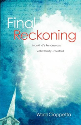 Final Reckoning  -     By: Ward Ciappetta