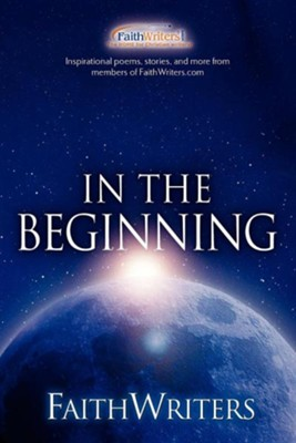Faithwriters - In the Beginning  -
