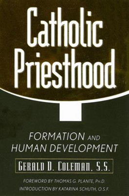 Catholic Priesthood: Formation and Human Development  -     By: Gerard D. Coleman S.S.