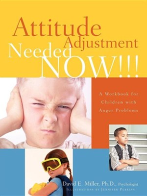 Attitude Adjustment Needed Now!!!  -     By: David E. Miller