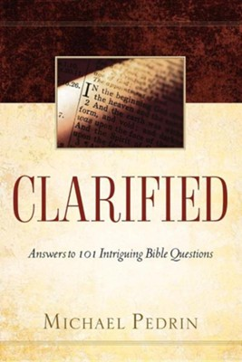 Clarified  -     By: Michael Pedrin
