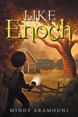 Like Enoch  -     By: Mindy Aramouni