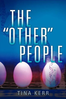 The Other People  -     By: Tina Kerr