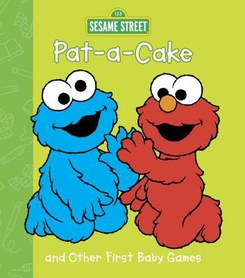 Pat-A-Cake and Other First Baby Games (Sesame Street)  -     By: , Tom Brannon & Tom Brannon(ILLUS)     Illustrated By: Tom Brannon