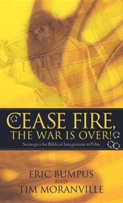 Cease Fire, the War Is Over!  -     By: Eric Bumpus, Tim Moranville
