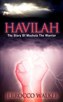 Havilah  -     By: Jerrocco Walker