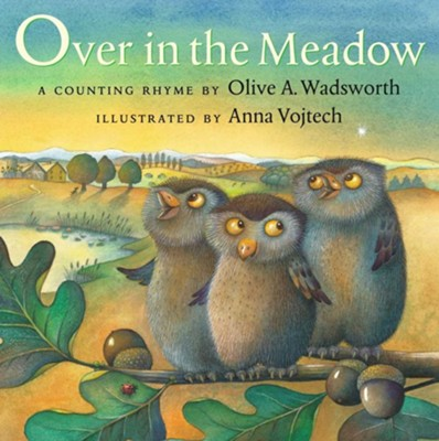 Over in the Meadow: A Counting Rhyme  -     By: Olive A. Wadsworth, Katharine Floyd Dana, A. Vojtech
