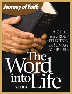 The Word Into Life: Year A: A Guide for Group Reflection on the Sunday Scripture  -     By: Redemptorist Pastoral Publication
