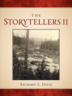 The Storytellers II  -     By: Richard E. Davis
