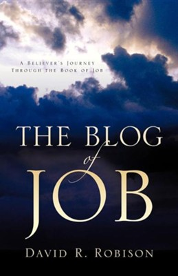 The Blog of Job  -     By: David R. Robison