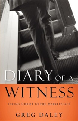 Diary of a Witness  -     By: Greg Daley