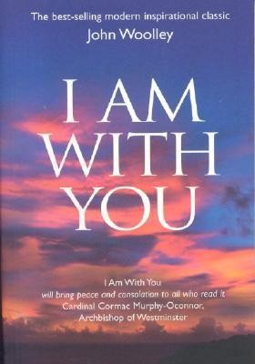 I Am with You  -     By: John Woolley