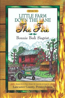 Little Farm Down the Lane-Book III  -     By: Bonnie Bedi Siegrist