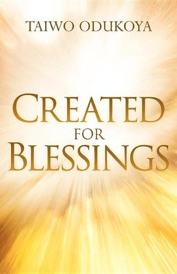 Created for Blessings  -     By: Taiwo Odukoya