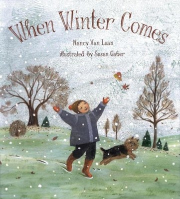 When Winter Comes  -     By: Nancy Van Laan     Illustrated By: Susan Gaber