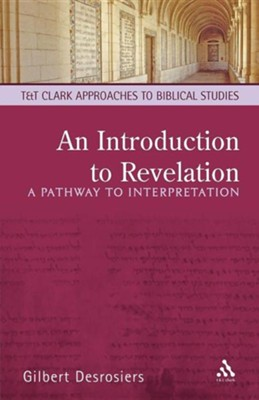 An Introduction to Revelation  -     By: Gilbert Desrosiers