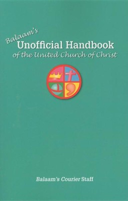 Balaam's Unofficial Handbook of the United Church of Christ  -     By: Ted Braun