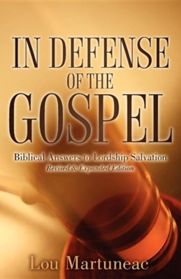 In Defense of the Gospel  -     By: Lou Martuneac