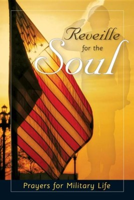 Reveille for the Soul: Prayers for Military Life  -     Edited By: Marge Fenelon     By: Marge Fenelon(Ed.)