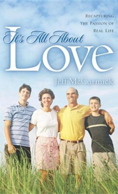 It's All about Love  -     By: Jeff McCormick