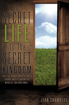 A Secret Life in the Secret Kingdom  -     By: Jean Chamblee